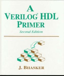 A Verilog HDL Primer
