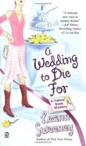 A Wedding to Die For (Yellow Rose Mysteries)