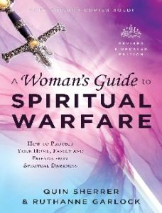 A Woman's Guide to Spiritual Warfare