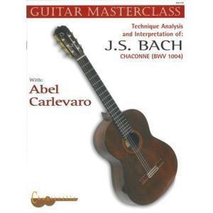 Abel Carlevaro Guitar Masterclass IV: Bach Chaconne