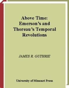 Above Time: Emerson's and Thoreau's Temporal Revolutions