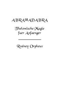 Abra Had Abra, Thelemische Magie