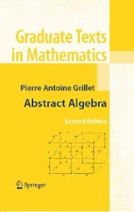 Abstract Algebra (Graduate Texts in Mathematics)