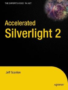 Accelerated Silverlight 2 (Accelerated)