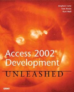 Access 2002 Development Unleashed