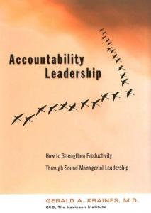 Accountability Leadership: How to Strenghten Productivity Through Sound Managerial Leadership