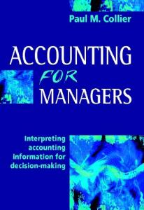 Accounting For Managers - Interpreting Accounting Information For Decision-making