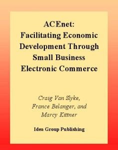 Acenet: Facilitating Economic Development through Small Business Electronic Commerce