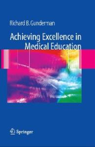 Achieving Excellence in Medical Education (2006, 2007)
