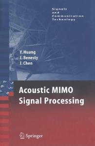 Acoustic MIMO Signal Processing (2006)  (Signals and Communication Technology)