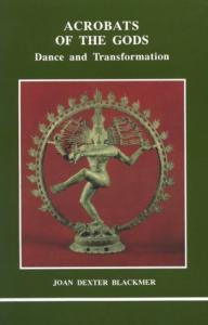 Acrobats of the Gods: Dance and Transformation (Studies in Jungian Psychology By Jungian Analysts, 39)