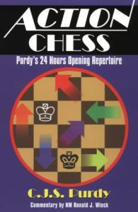 Action Chess: Purdy's 24 Hours Opening Repertoire