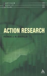 Action Research (Continuum Research Methods)