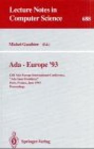 Ada-Europe '93: 12th Ada-Europe International Conference, ''Ada Sans Frontieres'', Paris, France, June 14-18, 1993. Proceedings