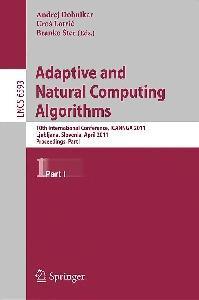 Adaptive and Natural Computing Algorithms, Part I - ICANNGA 2011