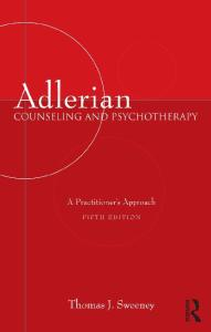 Adlerian Counseling and Psychotherapy: A Practitioner's Approach 5th Edition