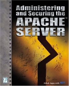 Administering and Securing the Apache Server