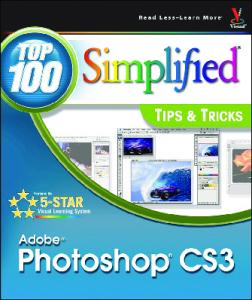 Adobe Photoshop CS3: Top 100 Simplified Tips & Tricks (Top 100 Simplified Tips & Tricks)