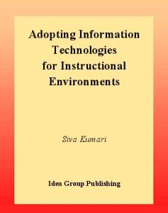 Adopting Information Technologies for Instructional Environments