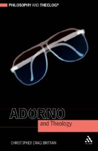 Adorno and Theology (Philosophy & Theology)