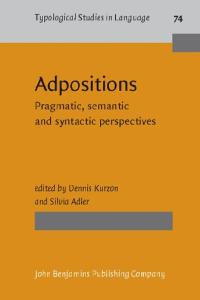 Adpositions: Pragmatic, Semantic and Syntactic Perspectives (Typological Studies in Language)