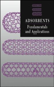 Adsorbents: Fundamentals and Applications