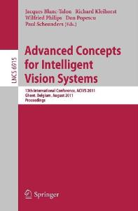 Advanced Concepts for Intelligent Vision Systems - ACIVS 2011