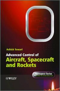 Advanced Control of Aircraft, Spacecraft and Rockets