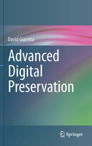 Advanced Digital Preservation