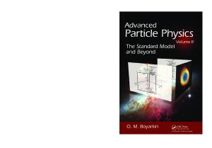 Advanced Particle Physics Volume II The Standard Model and Beyond