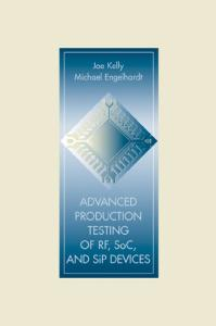 Advanced Production Testing of RF, SoC, and SiP Devices