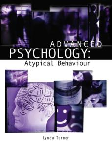 Advanced Psychology: Atypical Behaviour (Arnold Publication)
