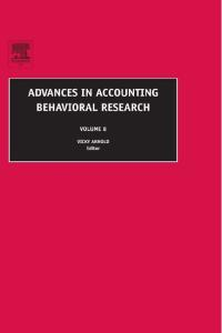 Advances in Accounting Behavioral Research, Volume 8 (Advances in Accounting Behhavioral Research)