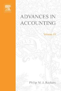 Advances in Accounting, Volume 19 (Advances in Accounting)