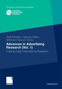Advances in Advertising Research 1: Cutting Edge International Research
