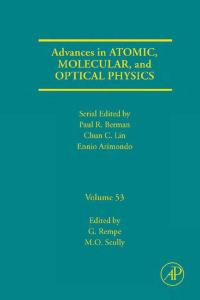 Advances in Atomic, Molecular, and Optical Physics, Volume 53