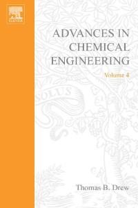 Advances in Chemical Engineering, Volume 4
