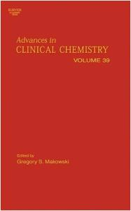 Advances in Clinical Chemistry, Volume 39
