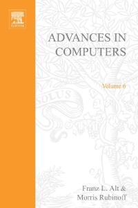 ADVANCES IN COMPUTERS VOL 6, Volume 6 (v. 6)