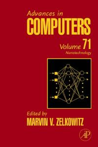 Advances in Computers, Volume 71: Nanotechnology