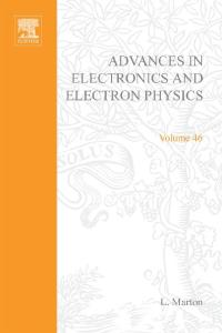 Advances in Electronics and Electron Physics, Volume 46