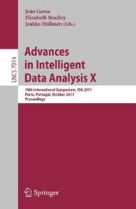 Advances in Intelligent Data Analysis X. 10th International Symposium IDA 2011 Proceedings (Lecture Notes in Computer Science)