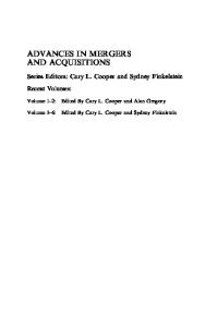 Advances in Mergers and Acquisitions, Volume 7 (Studies in Mergers and Acquisitions)