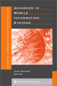 Advances in Mobile Information Systems (Artech House Mobile Communications Library)