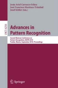 Advances in Pattern Recognition (Lecture Notes in Computer Science, 6256)