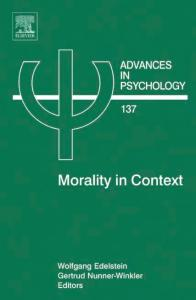 Advances in Psychology Volume 137 Morality in Context