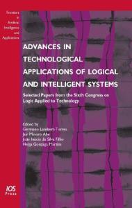Advances in Technological Applications of Logical and Intelligent Systems: Selected Papers from the Sixth Congress on Logic Applied to Technology