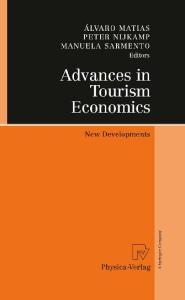 Advances in Tourism Economics: New Developments