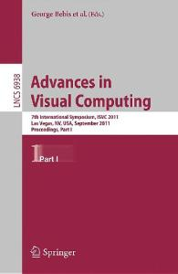 Advances in Visual Computing. ISVC 2011 Proceedings Part I (Lecture Notes in Computer Science)