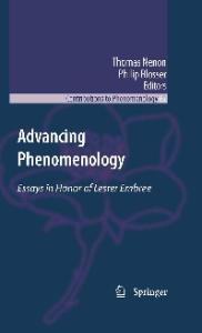 Advancing Phenomenology: Essays in Honor of Lester Embree (Contributions To Phenomenology)